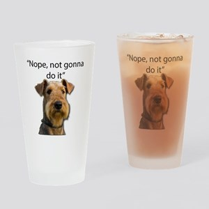 Airedale Terrier Stubborn Sayings Drinking Glass