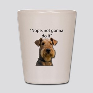 Airedale Terrier Stubborn Sayings Shot Glass