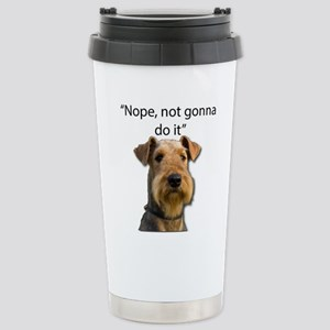 Airedale Terrier Stubborn Sayings Travel Mug