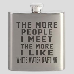 I Like More White Water Rafting Flask