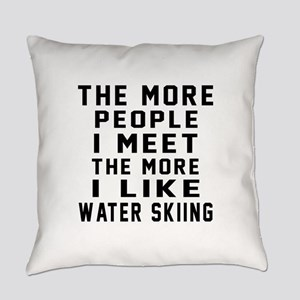 I Like More Water Skiing Everyday Pillow