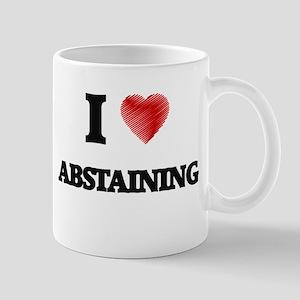 I Love ABSTAINING Mugs