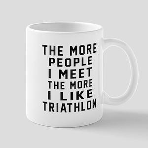 I Like More Triathlon Mug