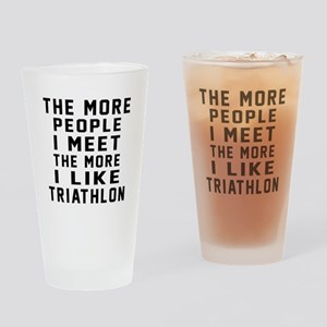 I Like More Triathlon Drinking Glass