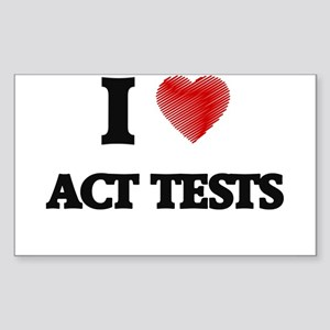 I Love ACT TESTS Sticker