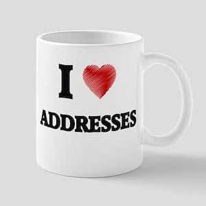 I Love ADDRESSES Mugs