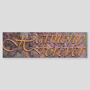 Harmony Forever Bumper Sticker
