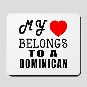 I Love Dominican Mousepad