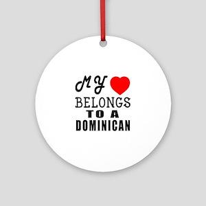 I Love Dominican Round Ornament