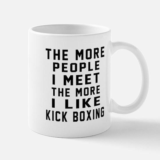 I Like More Kick Boxing Mug