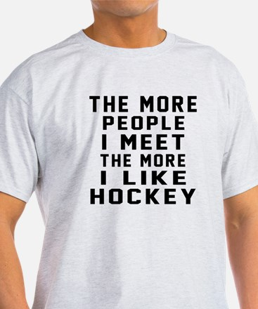 I Like More Hockey T-Shirt
