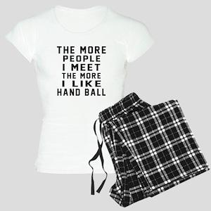 I Like More Hand Ball Women's Light Pajamas