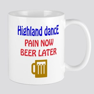 Highland dance Pain now Beer later Mug