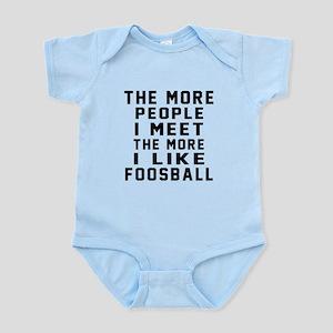 I Like More Foosball Infant Bodysuit