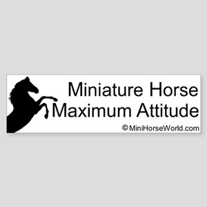 Miniature Horse Maximum Attitude Bumper Sticker