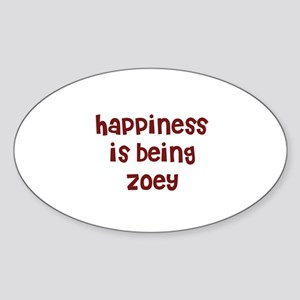 happiness is being Zoey Oval Sticker