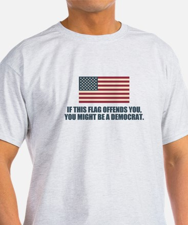 You Might Be A Democrat T-Shirt