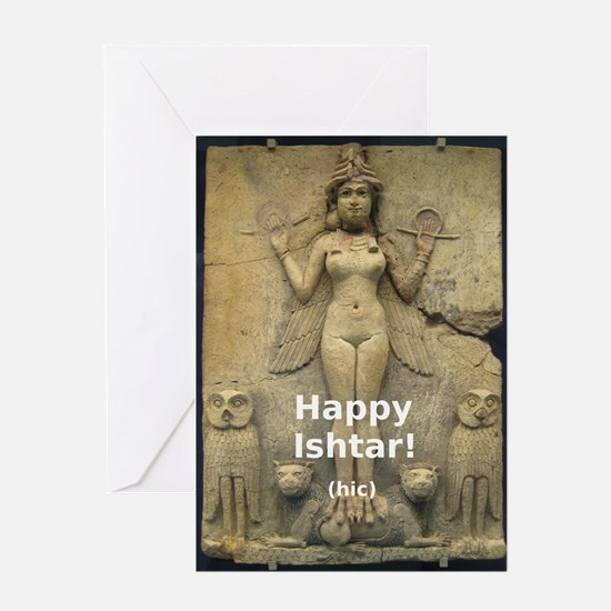 Happy Ishtar! Greeting Cards