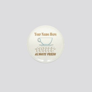 Custom Coffee Shop Mini Button