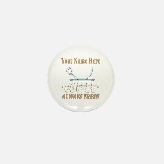 Custom Coffee Shop Mini Button