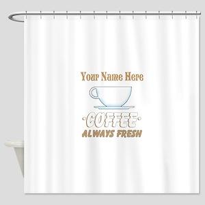 Custom Coffee Shop Shower Curtain