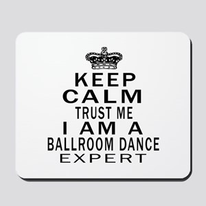 Ballroom Dance Expert Designs Mousepad