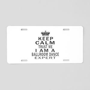 Ballroom Dance Expert Des Aluminum License Plate
