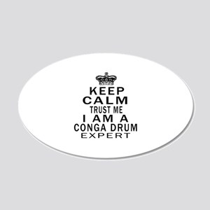 I Am Conga Drum Expert 20x12 Oval Wall Decal