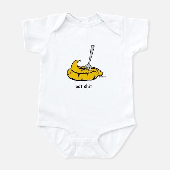Eat Shit Infant Bodysuit
