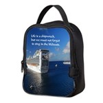 Life is a shipwreck Neoprene Lunch Bag