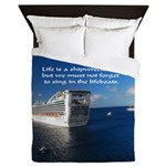 Life is a shipwreck Queen Duvet