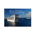 Life is a shipwreck Rectangle Magnet (10 pack)