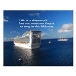 Life Is A Shipwreck Small Poster
