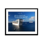Life is a shipwreck Framed Panel Print