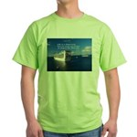 Life is a shipwreck Green T-Shirt