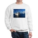 Life is a shipwreck Sweatshirt