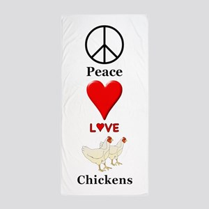 Peace Love Chickens Beach Towel