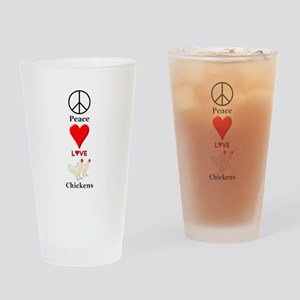Peace Love Chickens Drinking Glass