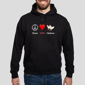 Peace Love Chickens Hoodie (dark)