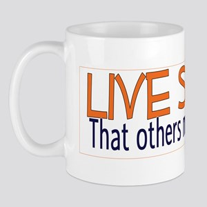 Live Simply -- That others ma Mug