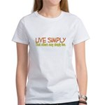Live Simply -- That others ma Women's T-Shirt