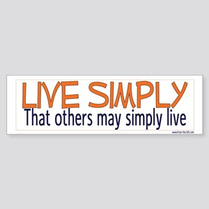 Live Simply -- That others ma Bumper Sticker
