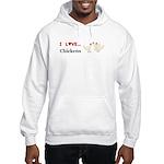 I Love Chickens Hooded Sweatshirt