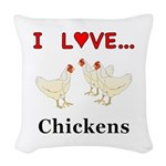 I Love Chickens Woven Throw Pillow