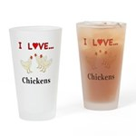 I Love Chickens Drinking Glass