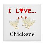 I Love Chickens Tile Coaster