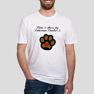 Home Is Where My Doberman Pinscher Is T-Shirt