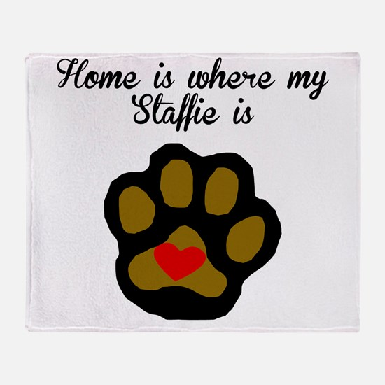 Home Is Where My Staffie Is Throw Blanket