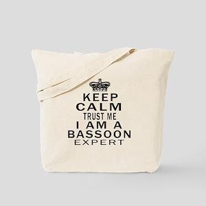 I Am Bassoon Expert Tote Bag