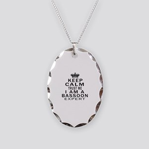 I Am Bassoon Expert Necklace Oval Charm
